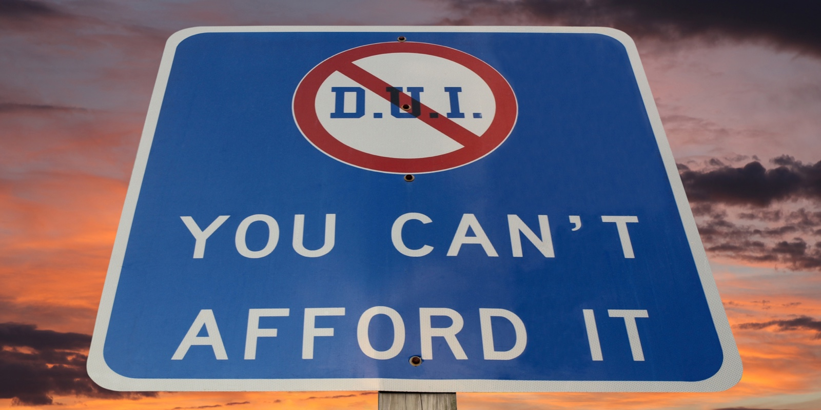 First Offense DUI Fines Sign